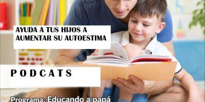 Ayuda a tu hijo a elevar su autoestima