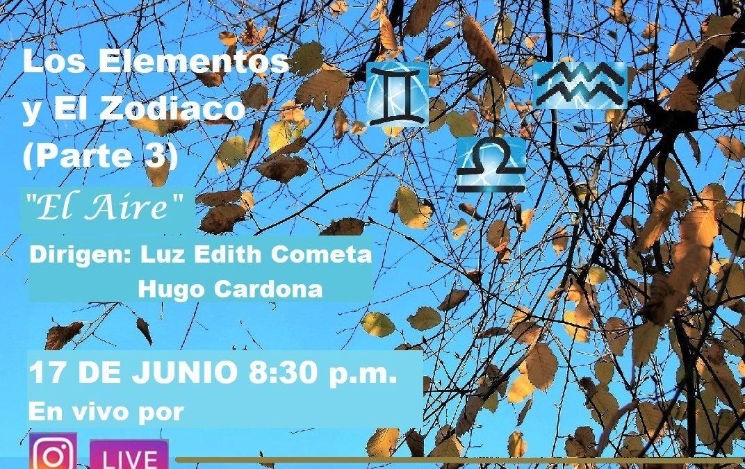 Los elementos y el zodiaco (parte 3) «el aire» – hoy 8:30 pm en vivo