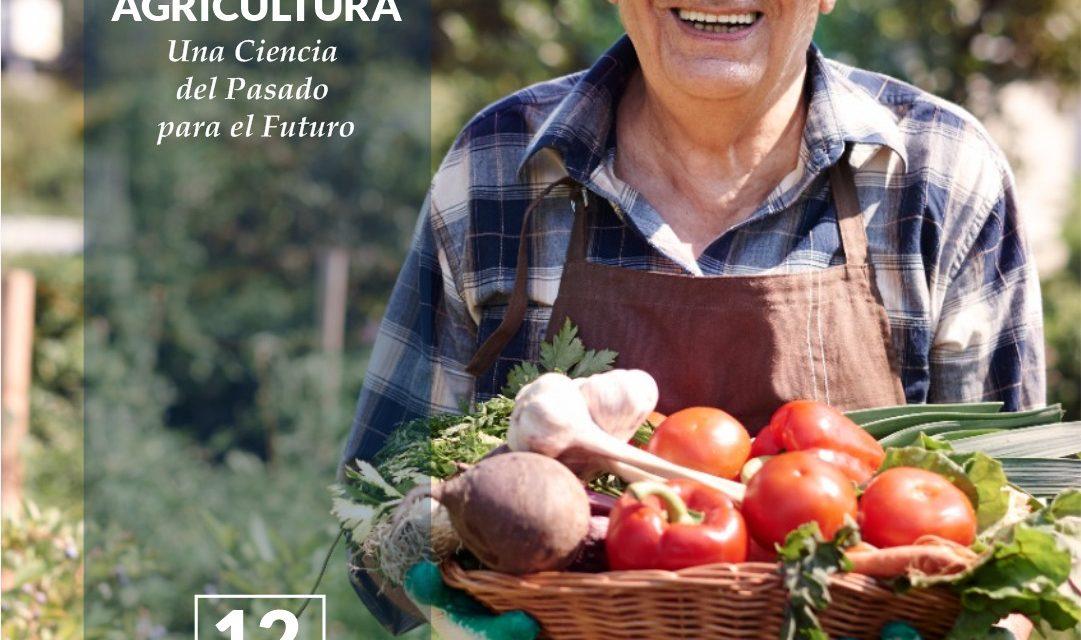 agricultura una ciencia del pasado para el futuro