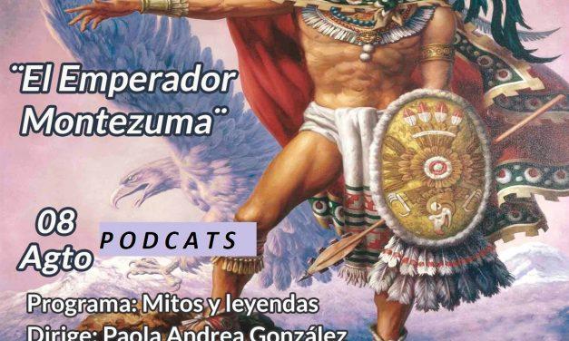 EL EMPERADOR MONTEZUMA